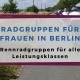 Rennradgruppen für Anfängerinnen, Fortgeschrittene und ambitionierte Fahrerinnen in und um Berlin