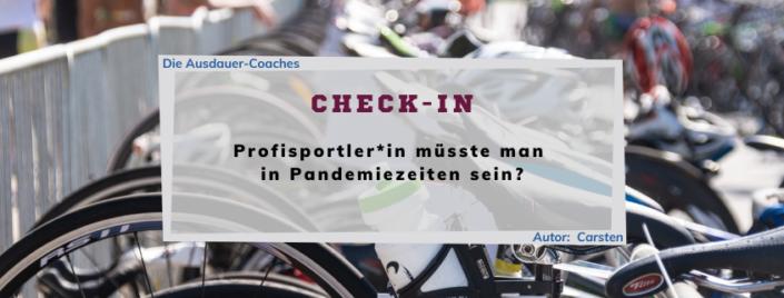 Check-In - Eine Kolumne über Ausdauer-Sport - Folge 01