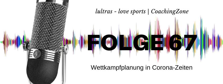 LULTRAS - love sports - Der Ausdauer-Podcast mit Hannah und Carsten - Folge 67