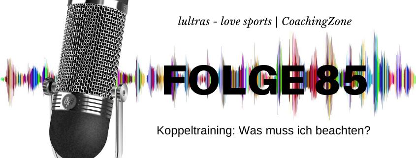 LULTRAS - love sports - Der Ausdauer-Podcast mit Hannah und Carsten - Folge 85