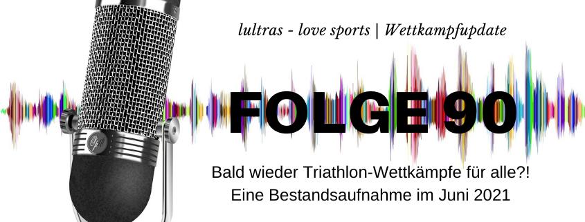 LULTRAS - love sports - Der Ausdauer-Podcast mit Hannah und Carsten - Folge 90