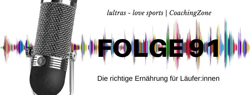 LULTRAS - love sports - Der Ausdauer-Podcast mit Hannah und Carsten - Folge 91